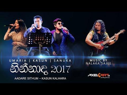 Adare Sithum - Kasun Kalhara (LIVE at Ninnada 2017) Music By Nalaka Sajee
