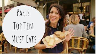 Paris Top Ten Must Eats