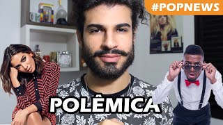 Baixar POLÊMICA: NEGO DO BOREL E ANITTA | #PopNews