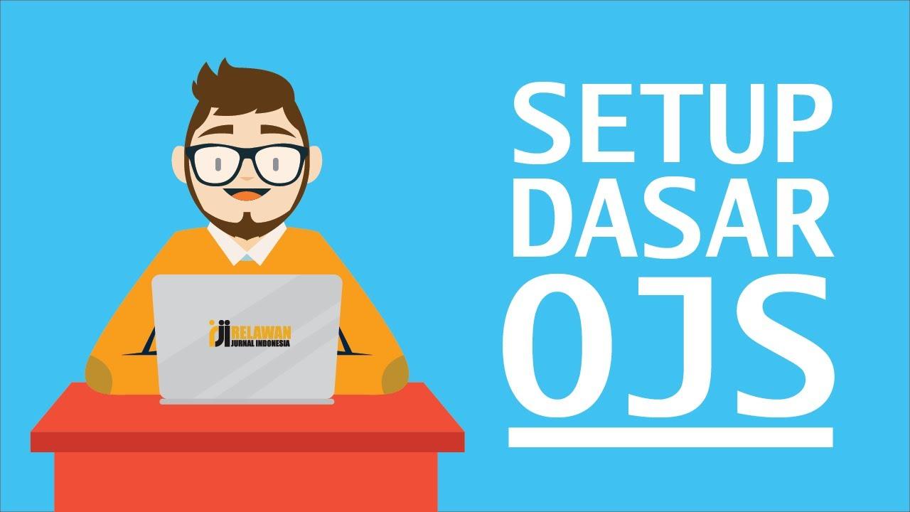 Cara Setting Memasukkan Nama Jurnal dan Penerbit Sesuai ISSN OJS versi 3