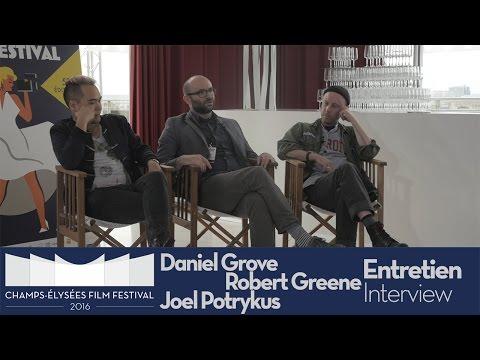 Interview  de Robert Greene, Daniel Grove & Joel Potrykus / Champs-Élysées Film Festival