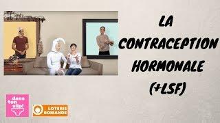 La contraception hormonale (partie 2+LSF) #007
