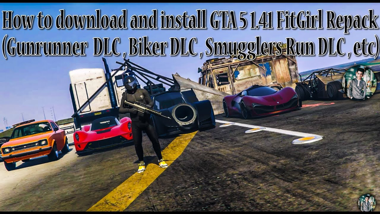 How to download and install GTA: 5 - 1 41 ||FitGirl Repack|| - (Smugglers  Run DLC) Easiest Way 2017!
