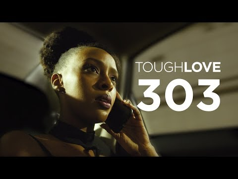 Tough Love Season 3, Episode 3