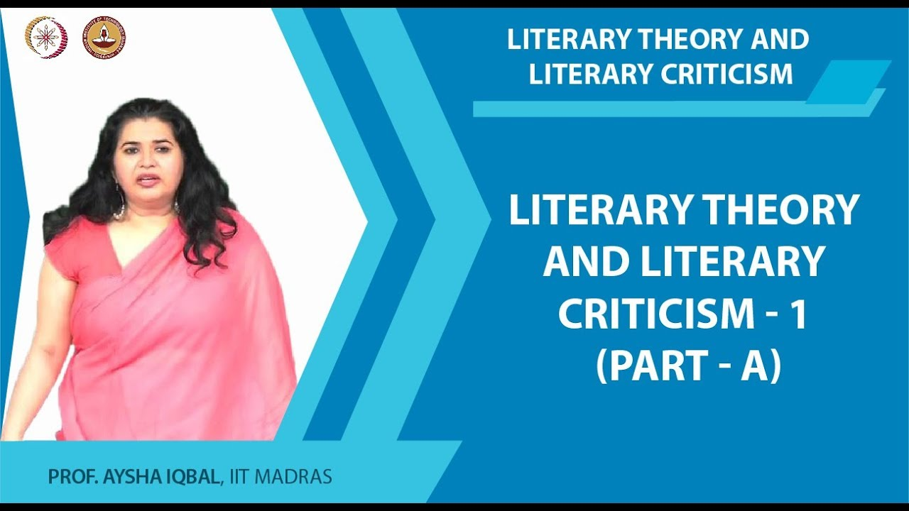 Nptel Humanities And Social Sciences Noc Literary Theory And Literary Criticism