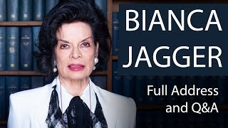Bianca Jagger | Full Address and Q&A | Oxford Union