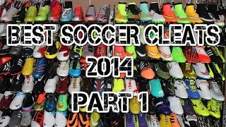 Best soccer cleats/football boots of 2014 - part 1