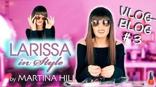 Martina Hill: Larissa in Style VlogBlog #3 Warum ich eine Sonnenbrille trage …