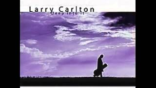 I Still Believe in You by Larry Carlton