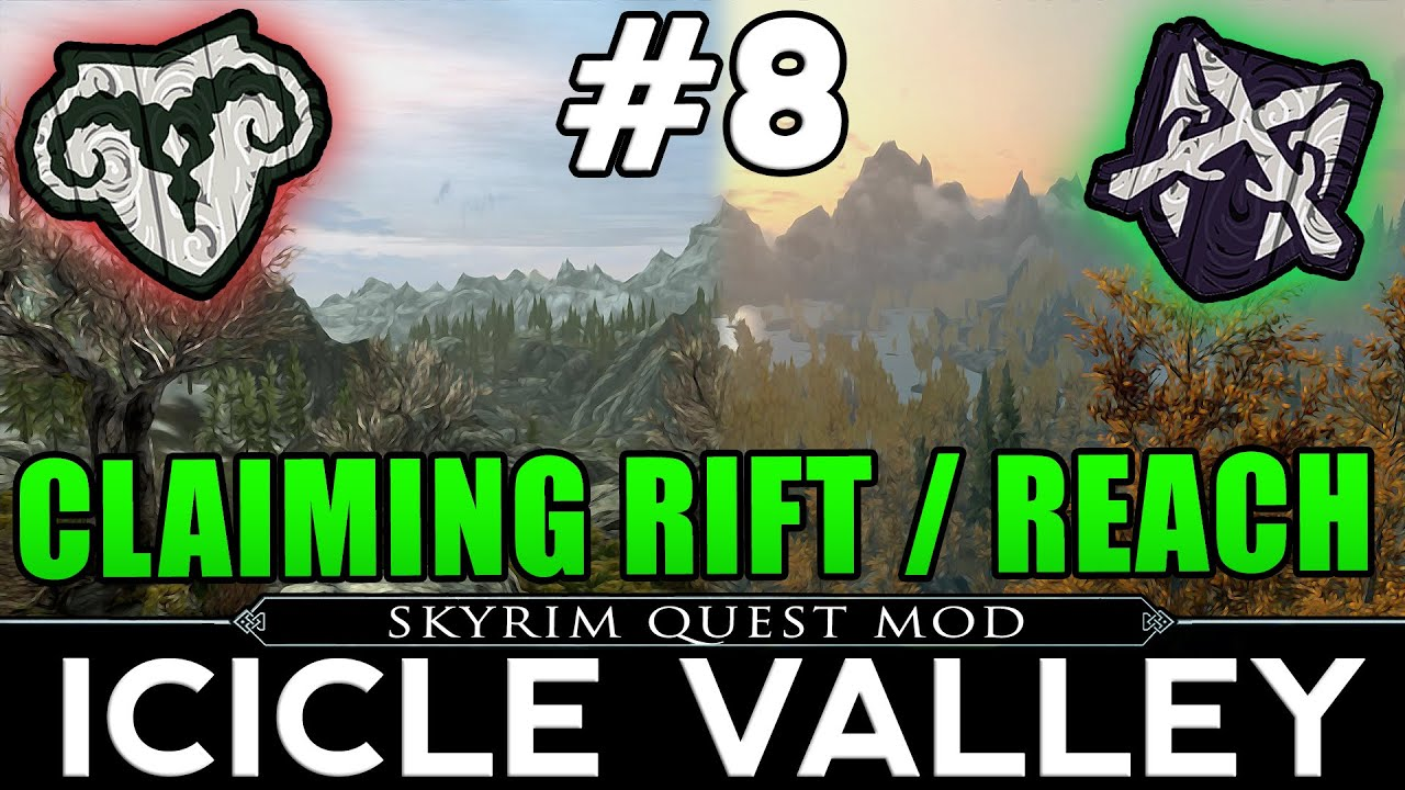 Skyrim Quest Mod: Icicle Valley Episode 8 - Claiming the Rift & the Reach