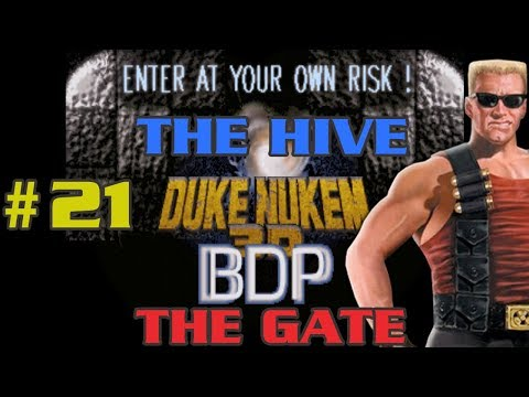Duke Nukem 3D TC BDP The Gate E4L4: The Hive #21 [NO BGM HERE? NO PROBLEM! LET'S MAKE SOME NOISE!]