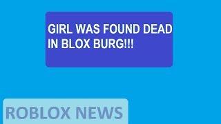 Roblox News - BLOXBURG DEAD GIRL (Roblox, By : LindaCorn)