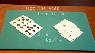Magia carte magic trick : Criss Angel 4 Aces Jazz the Aces 4 assi cambiano posizione by Jack Nobile