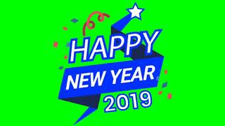 Happy New year 2019 Green Screen Animation No Copyright Green Screen Technical Rajpoot