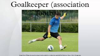 Goalkeeper (association football)