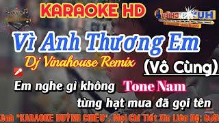 Vô Cùng Remix (Vì Anh Thương Em) Tone Nam | Karaoke Cover | Nhạc Sống Mới Nhất 2019