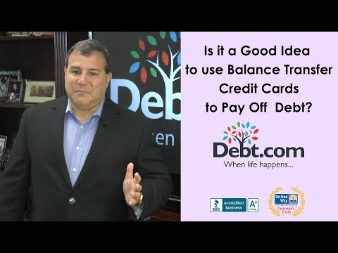 Is It Good Idea To Use Balance Transfer Credit Cards To Pay Off Debt