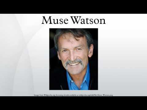 Muse Watson