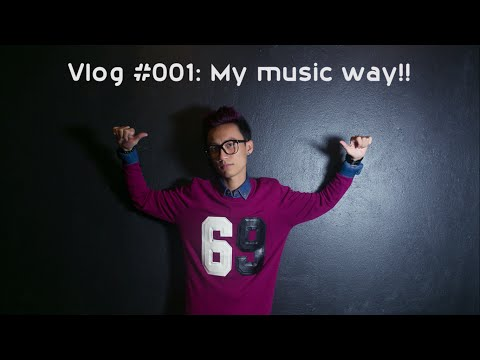 Vlog #001: MY MUSIC WAY!! - Lynk Lee