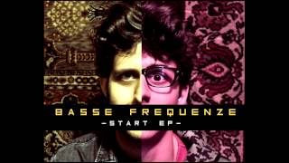 Basse Frequenze - promo Start EP