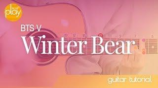 BTS V _ Winter Bear | 기타 튜토리얼 _ 코드 & TAB 악보 (쉬움주의)
