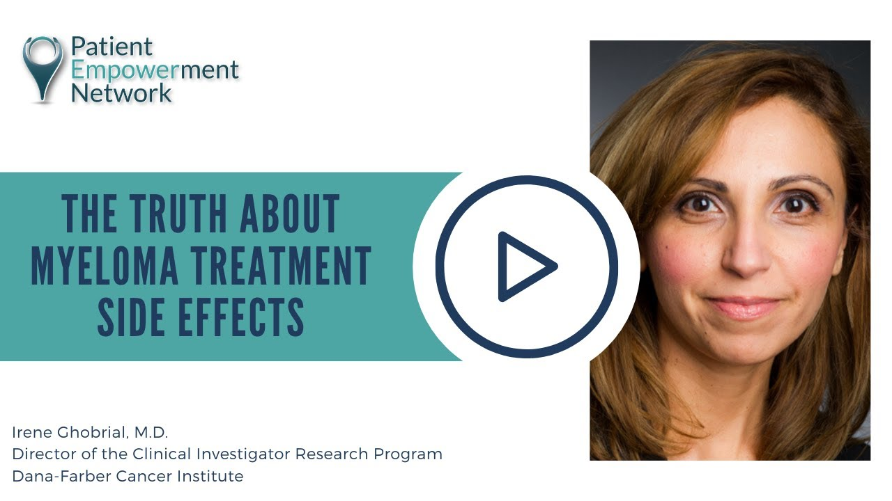 The Truth About Myeloma Treatment Side Effects