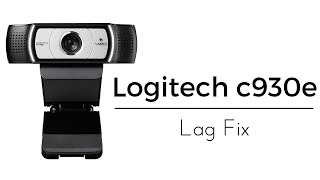 Logitech PRO c930e Webcam Lag FIX | OBS | WORKING 09/2016
