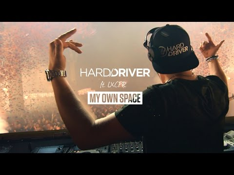 Hard Driver feat. LXCPR - My Own Space