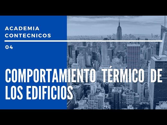 PODCAST CONTÉCNICOS - Emisión 04 - Comportamiento térmico de los edificios