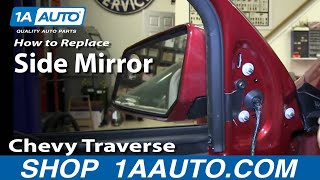 How To Install Replace Broken Rear Side View Mirror 2009-14 Chevy Traverse