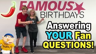 SML + CHILLY: Fan Q&A Famous Birthdays Interview!!