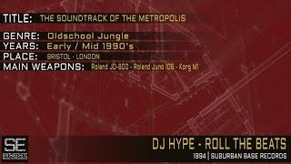 Dj Hype - Roll The Beats (Suburban Base Records | 1994)