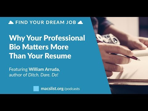 Why Your Bio Matters More Than Your Resume, with William Arruda ...