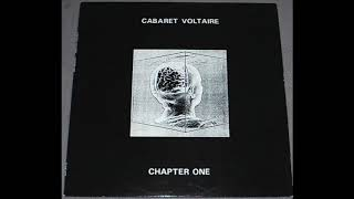 Cabaret Voltaire - The set up