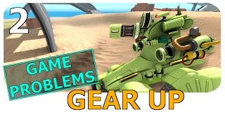 Gear Up - A Problem with the Game