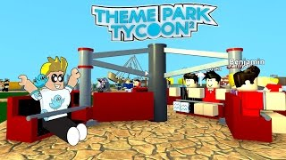 Roblox / Opening My Very Own Theme Park! / Theme Park Tycoon 2