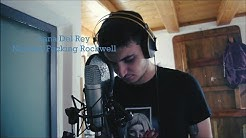 Lana Del Rey - Norman Fucking Rockwell (Cover)