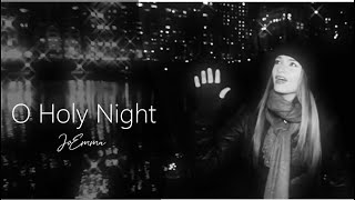 JoEmma - O Holy Night