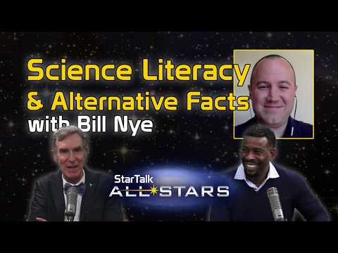 Full Episode   Science Literacy and Alternative Facts, with Bill Nye