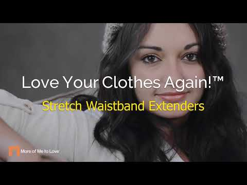 More Of Me To Love® Stretch Elastic Waistband Extenders