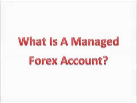 The Benefits Of A Managed Forex Account