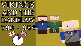 Ten Minute English and British History #05 -The Vikings and the Danelaw