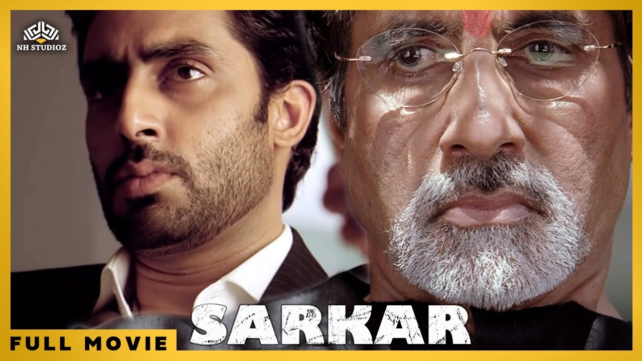 Sarkar | Hindi Political Crime Thriller Movie | Amitabh Bachchan,Abhishek Bachchan, Katrina Kaif