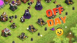OFF DAY IN CLASH , FIX THAT RUSH #32 , CLASH OF CLANS INDIA