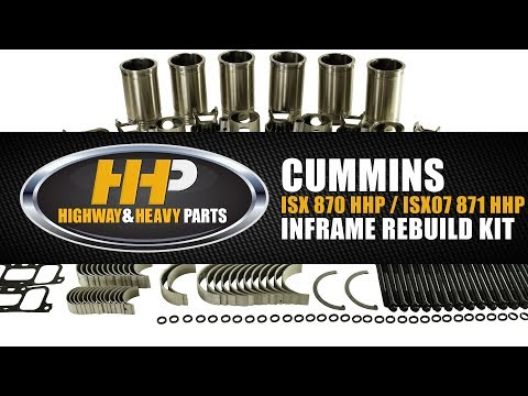 inframe-rebuild-kit-for-cummins-isx-870-hhp-&-isx07-871-hhp-from-highway-and-heavy-parts!
