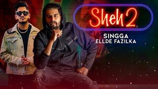 Sheh 2 - Singga ( Official Leaked Song ) | Ft.Ellde | Latest Punjabi Song 2019