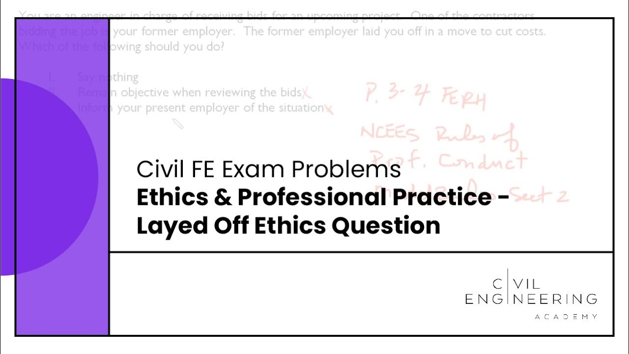 civil fe exam ethics professional practice layed off ethics question