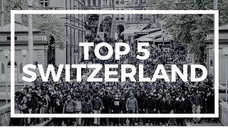 TOP 5 ULTRAS - SWITZERLAND