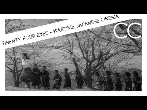 24 Eyes - An exploration of cultural change through wartime Japanese cinema
