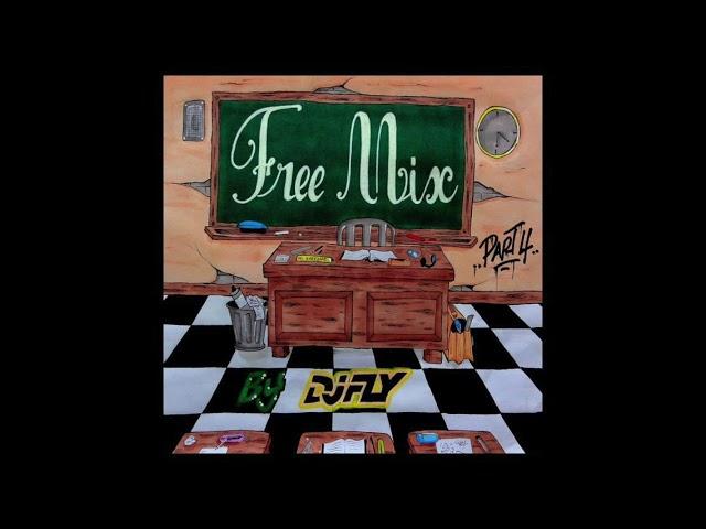 Dj Fly - Free Mix Part.4